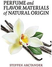 Perfume and Flavor Materials of Natural Origin