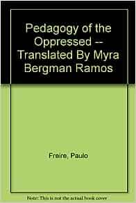 Books like pedagogy of the oppressed