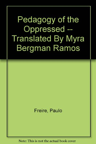 an introduction to the pedagogy of the oppressed In paulo freire's essay by definition, pedagogy of the oppressed means a method or practice of teaching of someone who is subject to harsh authoritarian treatment the title gives forewarning to explain that the essay covers something in regards to education in a negative light.