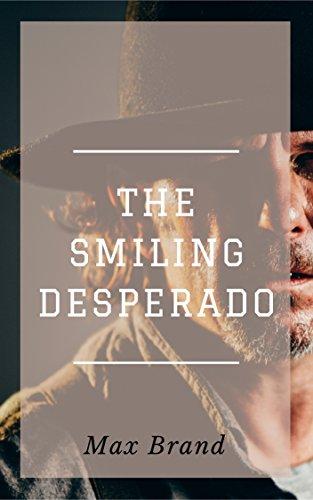 The Smiling Desperado
