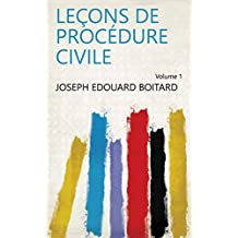 Leçons de procédure civile Volume 1 (French Edition)