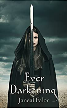 Ever Darkening (Darkening Light Book 1) by [Falor, Janeal]