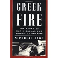 Greek Fire: The Story of Maria Callas and Aristotle Onassis
