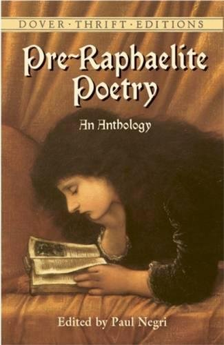 Pre-Raphaelite Poetry: An Anthology (Dover Thrift Editions)