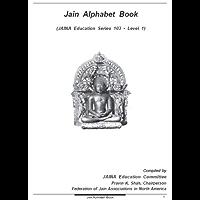 Jain Alphabet Book (Jaina Education Series 103) (English Edition)
