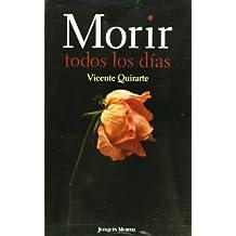 Morir todos los días (Spanish Edition)