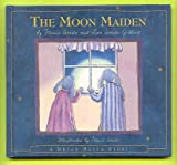 img - for The Moon Maiden: Inspired by an Old Japanese Tale book / textbook / text book