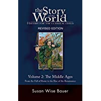 Story of the World #2 Middle Ages: History For The Classical Child
