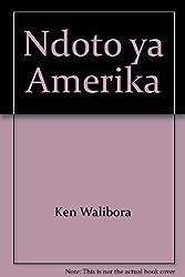 Ndoto ya Amerika (Swahili Edition)