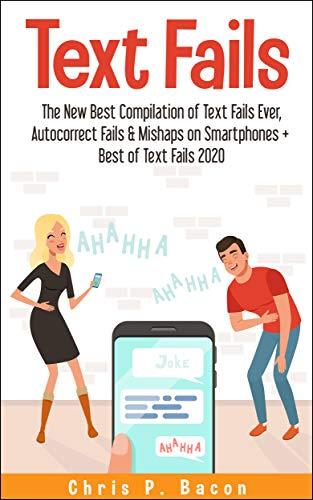 TEXT FAILS: The New Best Compilation of Text Fails Ever, Autocorrect Fails & Mishaps on Smartphones + Best of Text Fails 2020
