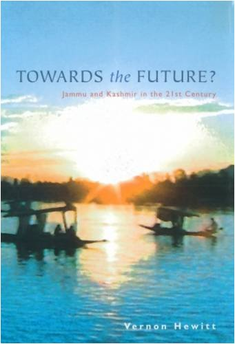 Download Towards the Future?: Jammu and Kashmir in the 21st Century PDF