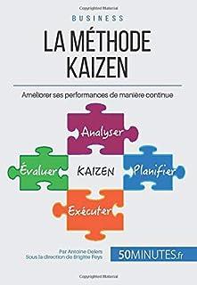 La philosophie du Kaizen ou l'amélioration continue : un petit pas pour l'employé, un bond en avant pour la société, Delers, Antoine