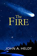 The Fire (Northwest Passage Book 4)