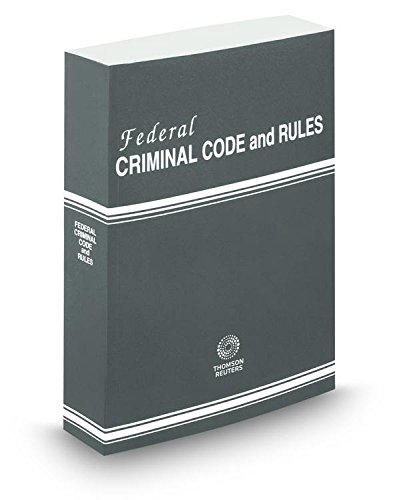 Federal Criminal Code and Rules, 2015 ed.