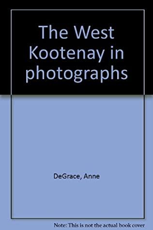 book cover of The West Kootenay in Photographs