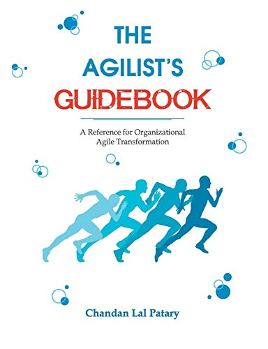 The Agilist's Guidebook - a reference for agile transformation