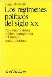 Los regímenes políticos del siglo XX: Para una historia
