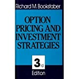 Option Pricing and Strategies in Investing, Richard M. Bookstaber, 0201001233