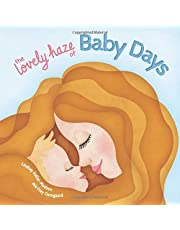 The Lovely Haze of Baby Days