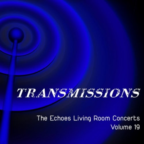 Transmissions: The Echoes Livi...