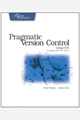 Pragmatic Version Control Using CVS Paperback