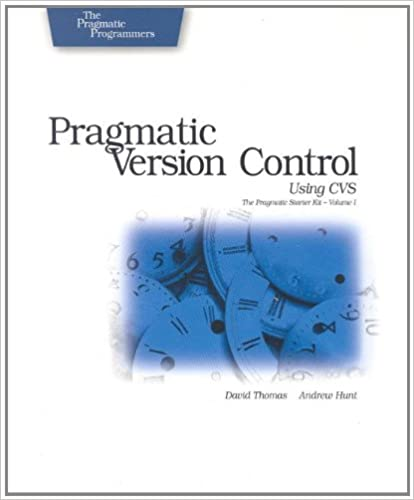 pragmatic version control using cvs dave thomas andy hunt