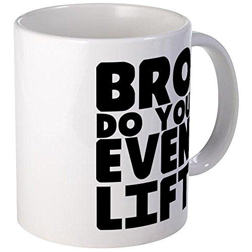 CafePress Bro Do You Even Lift Mug Unique Coffee Mug, Coffee Cup