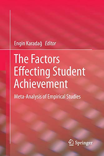 The Factors Effecting Student Achievement: Meta-Analysis of Empirical Studies