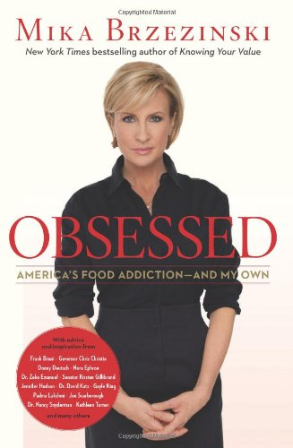 Obsessed: America's Food Addiction--and My Own pdf
