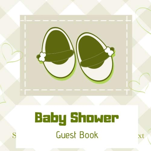 Baby Shower Guest Book: Green and grey animation cover Guest Book. Free Layout Message Book For Family and Friends To Write in, Men, Women, Boys & ... size (Baby Shower -