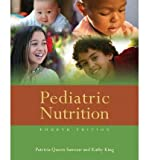 img - for [(Pediatric Nutrition)] [Author: Patricia Queen Samour] published on (January, 2011) book / textbook / text book