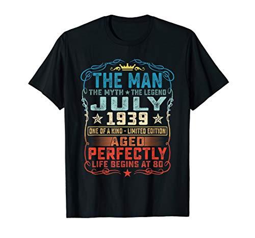 80th Birthday Gift T-Shirt Fun The Man Myth Legend July 1939 for $<!--$17.88-->