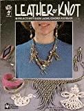 Leather of Knot, Marie Le Fevre and Wayne Fox, 1562311077