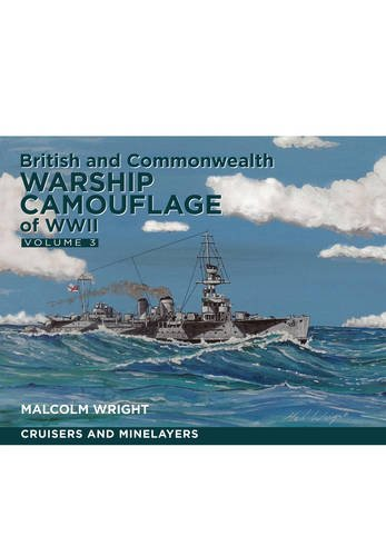 Download British and Commonwealth Warship Camouflage of WW II: Cruisers and Minelayers Volume III pdf
