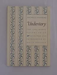 Understory (Samuel French Morse Poetry Prize)