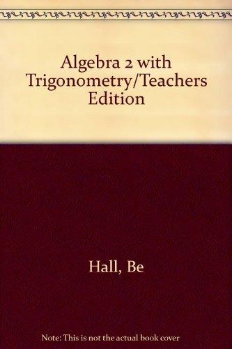 Algebra 2 With Trigonometry/Teachers Edition