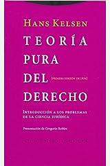 Teoría pura del derecho: Introducción a los problemas de la ciencia jurídica. Primera edición de 1934 (Estructuras y Procesos. Derecho) (Spanish Edition) Paperback