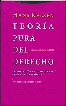 Teoría Pura Del Derecho: Introducción A Los Problemas De La Ciencia Jurídica. Primera Edición De 1934 por Gregorio Robles Morchón epub
