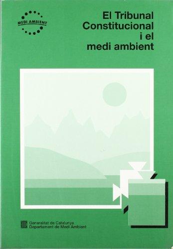 Descargar Libro Tribunal Constitucional I El Medi Ambient/el Gerard Martín (compilador)
