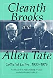 Cleanth Brooks and Allen Tate : Collected Letters, 1933-1976, Alphonse Vinh, 0826212077