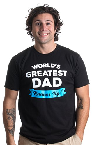 World's Greatest Dad: Runner Up | Funny Father's Day, Grandpa Unisex T-shirt