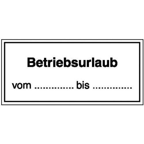 INDIGOS UG - Betriebsurlaub von..bis.. Hinweisschild für Gewerbe, Kunststoff, 25x15 cm