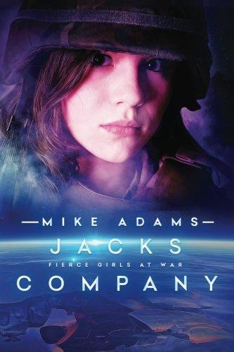 Download Jacks Company (Fierce Girls At War) (Volume 10) pdf epub