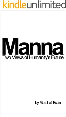 Manna: Two Visions of Humanity's Future