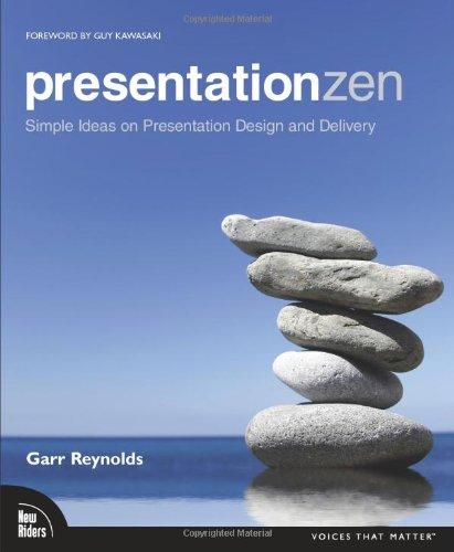 """Presentation Zen - Simple Ideas on Presentation Design and Delivery (Voices That Matter)"" av Garr Reynolds"