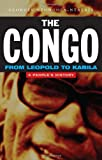 Book cover for The Congo: From Leopold to Kabila: A People's History