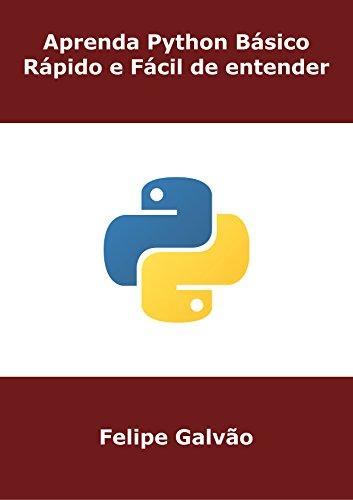 Aprenda Python Básico - Rápido e Fácil de entender
