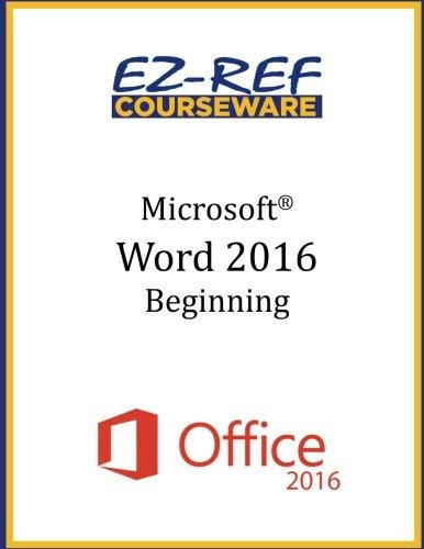 Microsoft Word 2016: Beginning: Student Manual (Color)