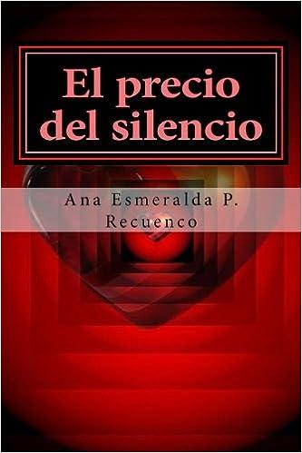 El precio del silencio (Spanish Edition)