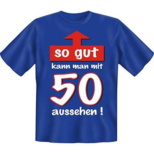 Geburtstags Fun Tshirt So gut kann man mit 50 aussehen! Farbe royal-blau